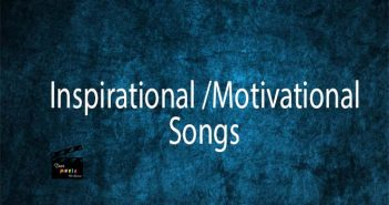 inspirational songs, inspirational Telugu songs, Telugu motivational songs, inspirational Tollywood music, Tollywood motivational song, motivational music mp3.
