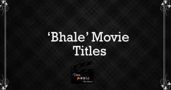 'Bhale' Movies Titles | Film Na