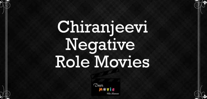 Chiranjeevi Villian
