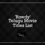 Rowdy Telugu Movie Titles List