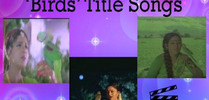 Birds Title Songs