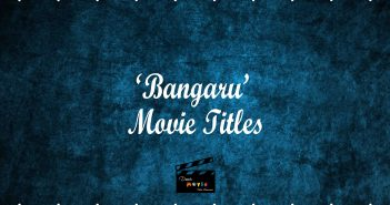 'Bangaru' title movies