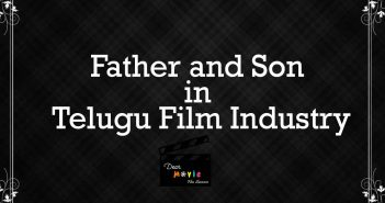 Father-Son Heroes in Telugu Film Industry