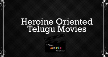Heroine Oriented Telugu Movies