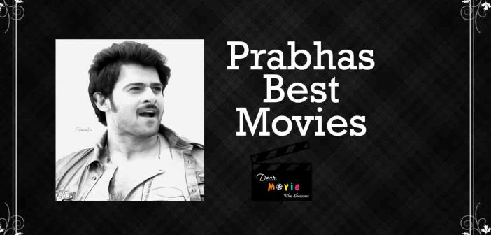 Prabhas Best Movies